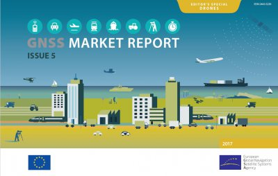 European GNSS Agency (GSA) launches 2017 GNSS Market Report